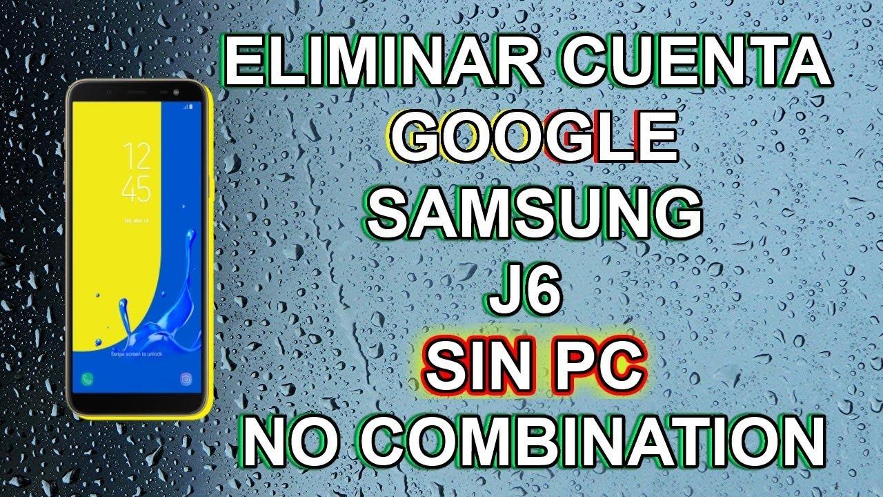 Download Frp Eliminar Cuenta Google Samsung J6 J600g Sin Pc