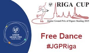 ISU 2015 Jr. Grand Prix Free Dance Riga