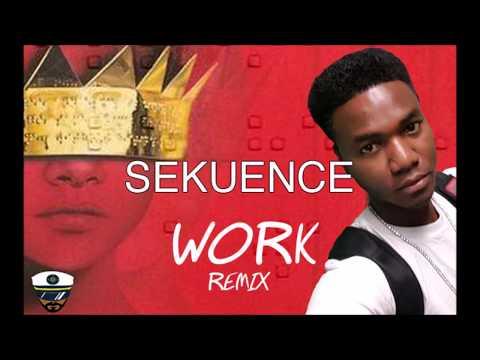 Sekuence - Work Remix (Dancehall)