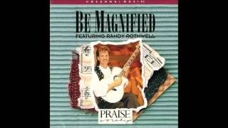 Randy Rothwell- I Belong To A Mighty God (Medley) (Hosanna! Music)