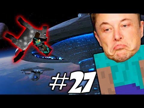 КОСМИЧЕСКАЯ СТАНЦИЯ \\ Приключения Илона Маска в Minecraft #27
