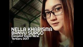 Download Lagu Nella Kharisma -  Banyu Surgo (Dangdut Koplo Versi Terbaru 2017) mp3