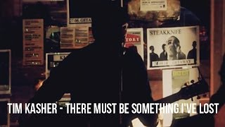 Tim Kasher (Cursive) -  There Must be Something I