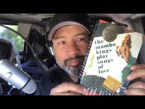 """The Mambo Kings Play Songs of Love"" by Oscar Hijuelos"