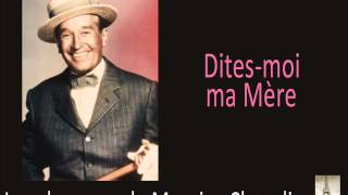 Maurice Chevalier - Dites moi ma Mère