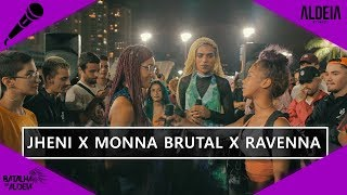 Monna Brutal x Ravenna x Jheni | SEMI FINAL | 133ª Batalha da Aldeia | Barueri | SP