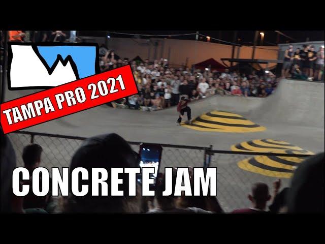 TAMPA PRO 2021: Concrete Jam. (RAW UNEDITED)
