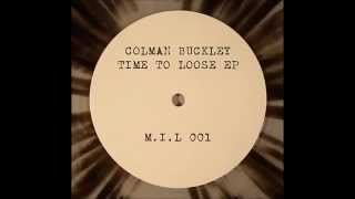 Coleman Buckley - Time To Loose