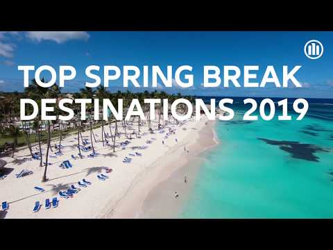 Top Spring Break Destinations 2019