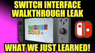 NINTENDO SWITCH Interface Walkthrough LEAKED… What we Just Learned!