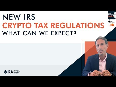 Adam Talks - New IRS Crypto Tax Regulations