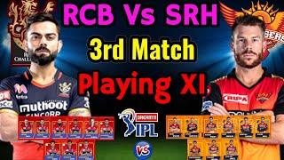 IPL 2020 Match 3   Hyderabad Vs Bangalore Both Teams Playing 11   SRH Vs RCB Playing 11 IPL 2020  