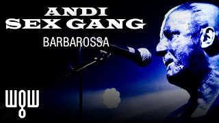 Whitby Goth Weekend - Andi Sex Gang - 'Barbarossa' Live