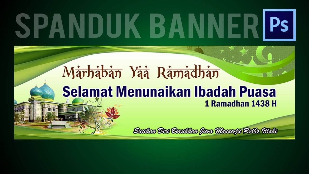 Cara Membuat Design Banner Ramadhan Tutorial With Photoshop