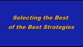 Selecting the Best of the Best Investment Strategies