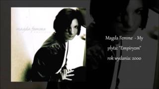 Magda Femme - My (EMPIRYZM)