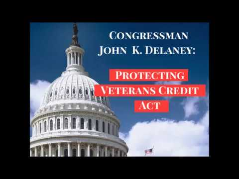 Rep. Delaney on the Protecting Veterans Credit Act