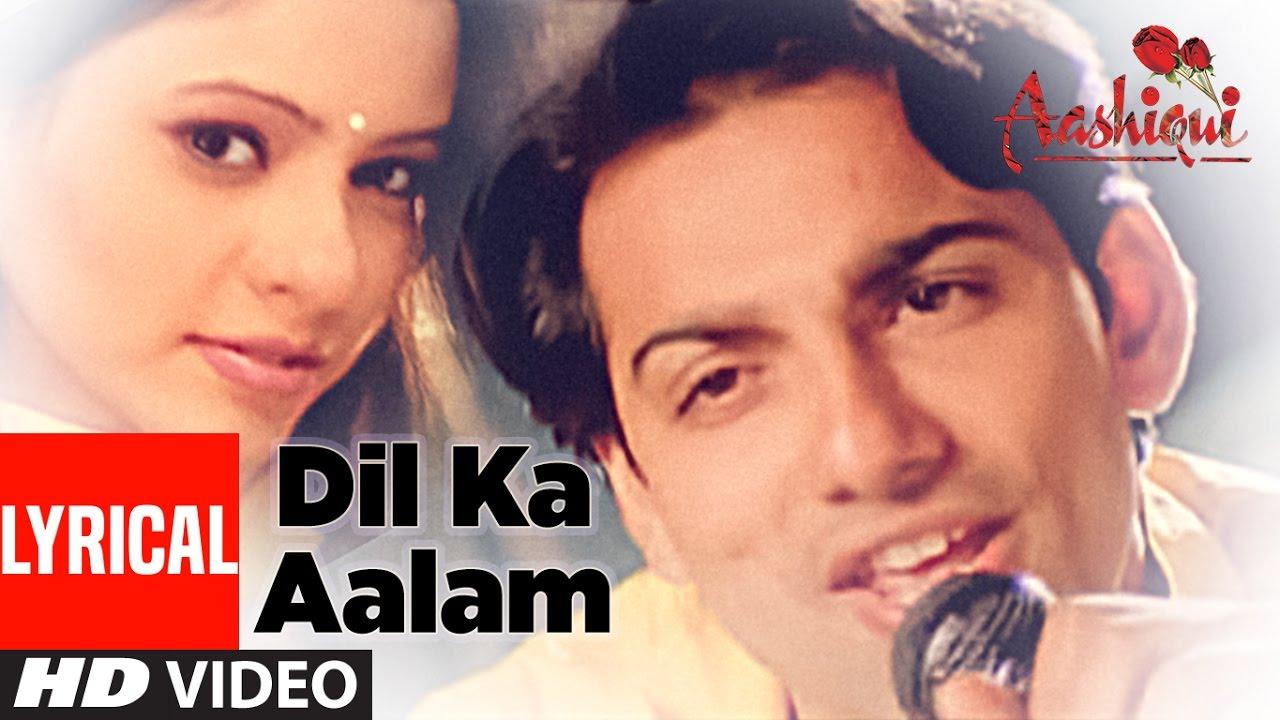 Download Dil Ka Aalam Full Lyrical Video || Aashiqui || Kumar Sanu