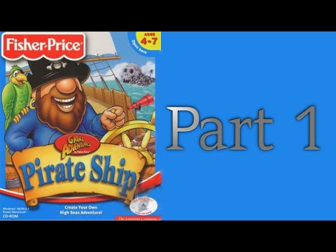 Whoa, I Remember: Fisher Price Great Adventures Pirate Ship: Part 1