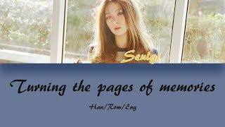 Kang Seulgi (강슬기) Turning The Pages Of Memories (주억의 책장을 넘기면) Lyrics (Han/Rom/Eng)