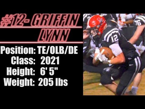 2021-Street Light Recruiting- TE/LB/DE- Griffin Lynn (6' 5''- 205 Lbs) -Lynn High School (AL)