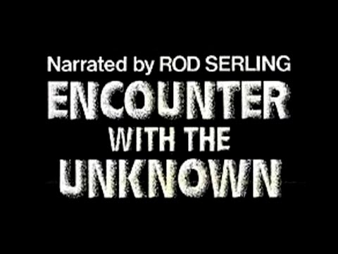 Encounter With The Unknown 1973