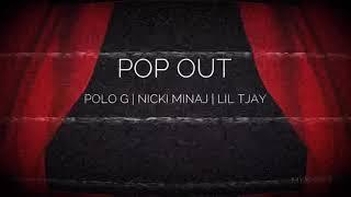 Pop Out — Polo G ft. Nicki Minaj & Lil Tjay (REMIX)