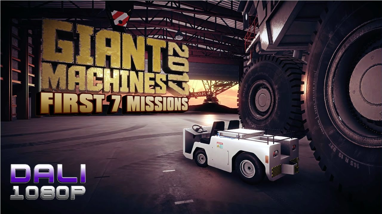 Giant Machines 2017 First 7 Missions PC Gameplay 1080p 60fps - YouTube