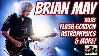 BRIAN MAY talks Flash Gordon, Brian Blessed, QUEEN, astrophysics & more!