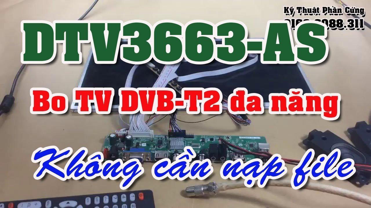 dtv3663 as dvb t2 bo tv a n ng kh ng c n n p file youtube. Black Bedroom Furniture Sets. Home Design Ideas