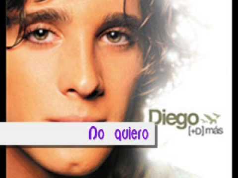 Diego González   No Quiero
