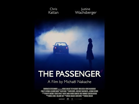 THE PASSENGER  a film by Michaël Nakache  with Chris Kattan and Justine Wachsberger