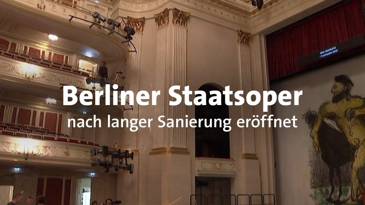 Staatsoper Berlin Nach Sanierung Wiedereröffnet Youtube