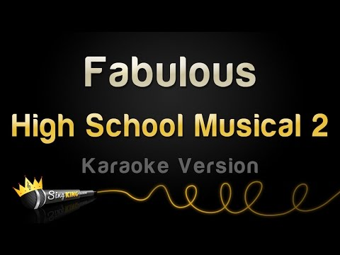 High School Musical 2 - Fabulous (Karaoke Version)