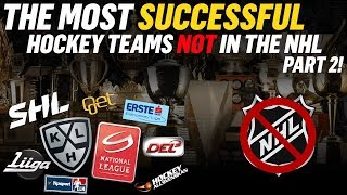 The MOST SUCCESSFUL Hockey Teams NOT in the NHL: Part 2