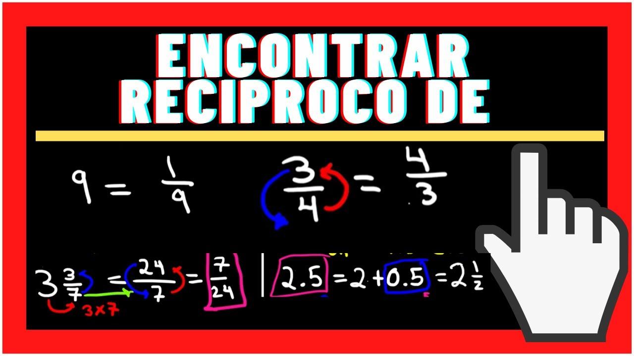 ENCONTRAR EL RECRIPROCO O INVERSA de un Entero, Fracción, Mixta y DECIMAL | ✏️ FRACCIONES✏️ |