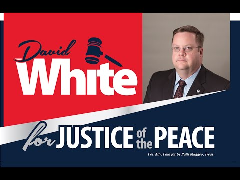 David White   Justice of the Peace Precinct 3   Rockwall County