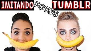 IMITANDO FOTOS TUMBLR - Muita Diversão !