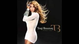 Toni Braxton - There
