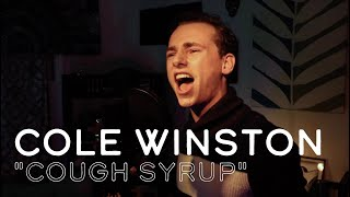 """""""Cough Syrup"""" - Cover by Cole Winston 