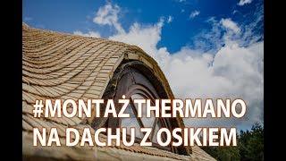 Instrukcja modernizacji i wymiany izolacji dachu metodą nakrokwiową z użyciem Thermano.