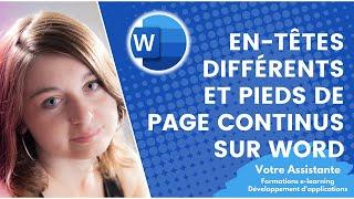En-têtes différents et pieds de page continus sur un document Word