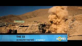 THE 33 - 33 NGƯỜI THỢ MỎ trailer