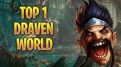 TOP 1 DRAVEN WORLD - QUAL ESTRAGO UM HIGH ELO FAZ EM UM NORMAL GAME?