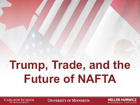 Trump, Trade, and the Future of NAFTA