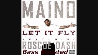 Maino - Let It Fly Ft. Roscoe Dash (BASS BOOSTED) HD 1080p *50th Bass Boost