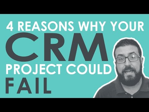 4 Reasons Why Your CRM Project Could Fail