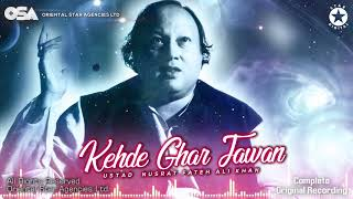 Kehde Ghar Jawan | Nusrat Fateh Ali Khan | complete full version | official HD video | OSA Worldwide