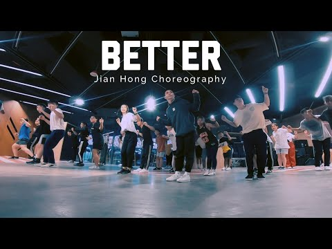 Better - Khalid | Jian Hong Choreography | Recognize Studio