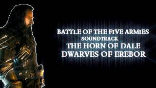 The Horn Of Dale - The Dwarves Of Erebor Theme: Battle of the Five Armies